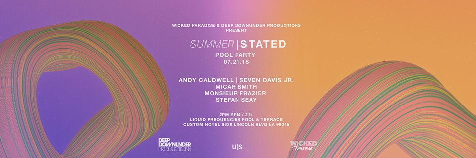 Summerstated Pool Party ft. Andy Caldwell & Seven Davis Jr.
