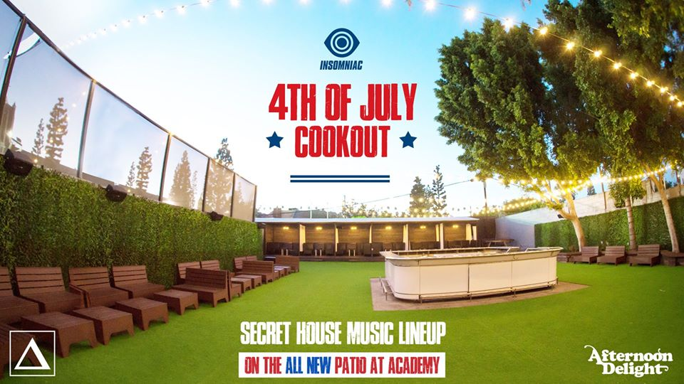 4th of July Cookout ft. Secret Lineup on The Patio at Academy LA
