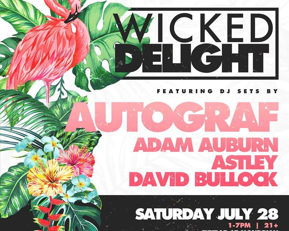 Wicked Delight ft. Autograf