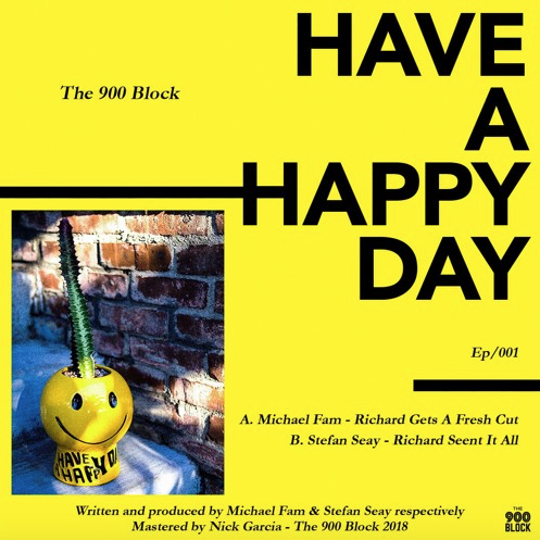 The 900 Block Releases 'Have A Happy Day Ep/001″