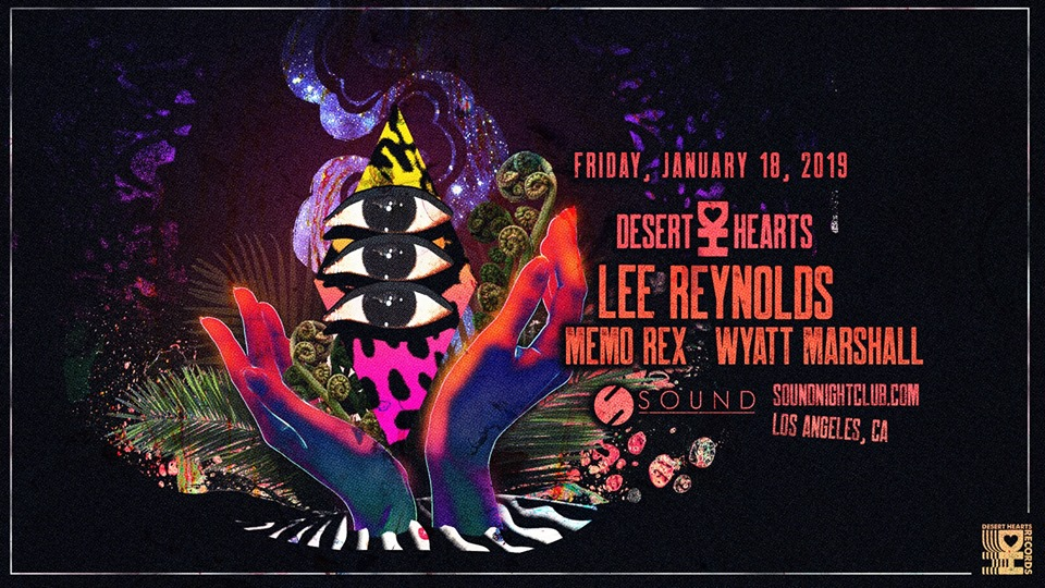Sound x Desert Hearts: Lee Reynolds, Memo Rex, Wyatt Marshall