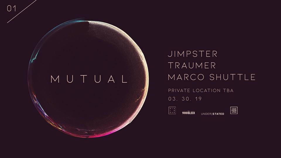 MUTUAL 01 _ Jimpster, Traumer, and Marco Shuttle _ Los Angeles