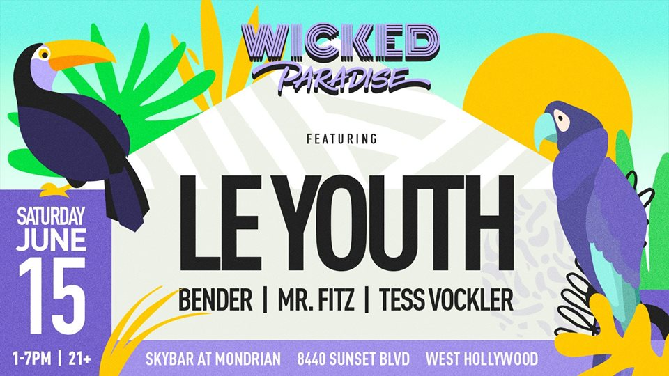 Wicked Paradise ft. Le Youth