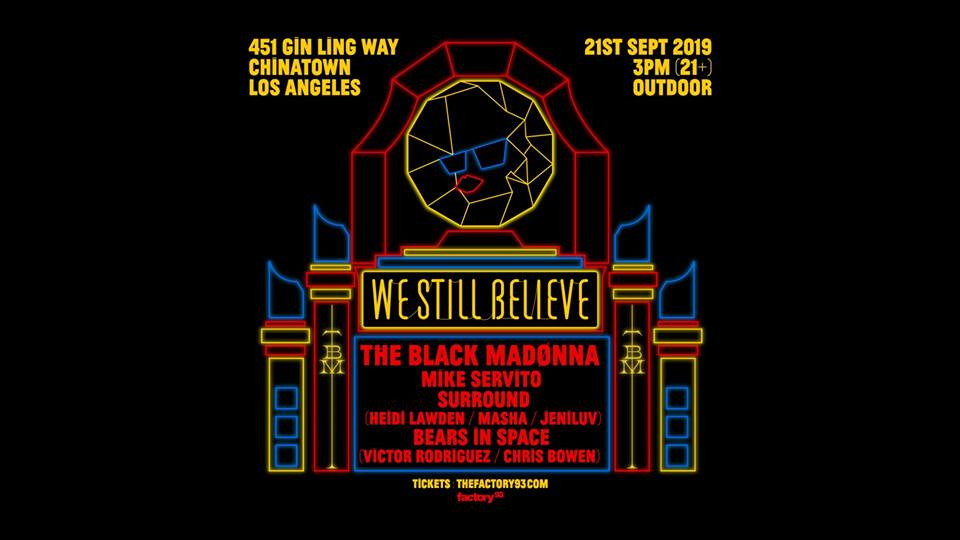 Factory 93 x The Black Madonna present: We Still Believe